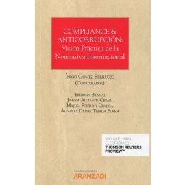 Compliance & anticorrupción: visión práctica de la normativa internacional