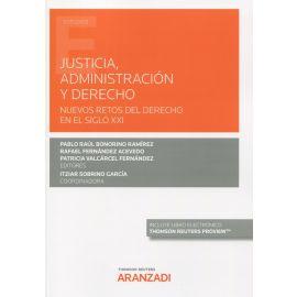 Justicia, administración y derecho. Nuevos retos del derecho en el siglo XXI