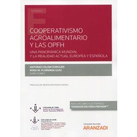 Cooperativismo agroalimentario y las OPFH. Una panorámica mundial y la realidad actual europea y española