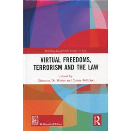 Virtual Freedoms, Terrorism and the Law