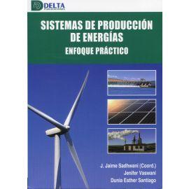Sistemas de producción de energías. Enfoque práctico