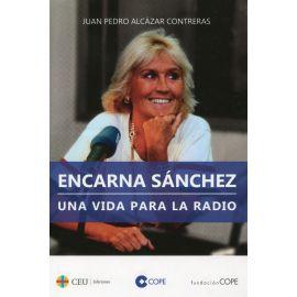 Encarna Sánchez. Una vida para la radio