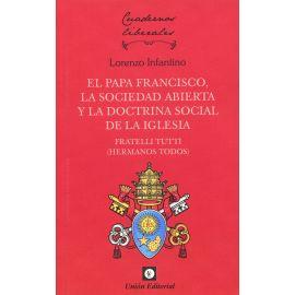 El papa Francisco, la sociedad abierta y la doctrina social de la iglesia. Fratelli Tutti (Hermanos todos)