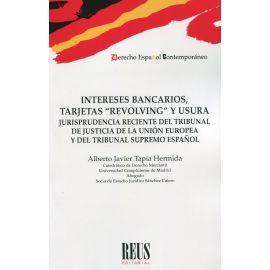 """Intereses bancarios, tarjetas """"revolving"""" y usura. Jurisprudencia reciente del Tribunal de Justicia de la Unión Europea y del Tribunal Supremo Español"""