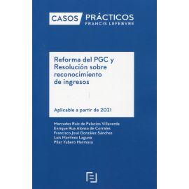 Reforma del PGC y Resolución sobre reconocimiento de ingresos. Casos Prácticos