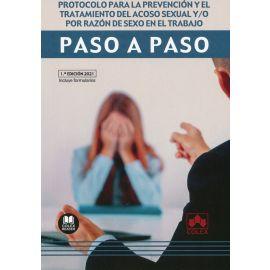 Protocolo para la prevención y el tratamiento del acoso sexual y/o por razón de sexo en el trabajo. Paso a paso.