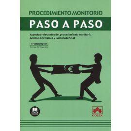 Procedimiento monitorio. Paso a paso Aspectos relevantes del procedimiento monitorio. Análisis normativo y jurisprudencial