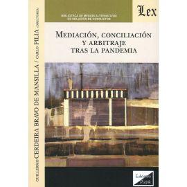 Mediación, conciliación y arbitraje tras la pandemia.
