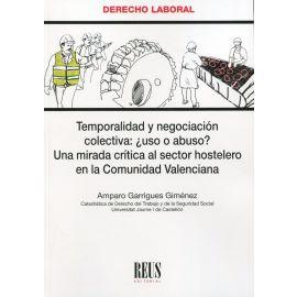 Temporalidad y negociación colectiva: ¿uso o abuso? Una mirada crítica al sector hostelero en la Comunidad Valenciana