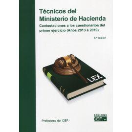 Técnicos del Ministerio de Hacienda 2021. Contestaciones a los cuestionarios del primer ejercicio (Años 2013 a 2019)