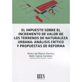 Impuesto sobre el incremento del valor de los terrenos de naturaleza urbana: análisis crítico y propuestas de reforma