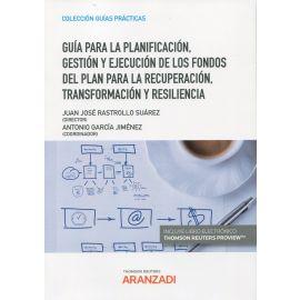 Guía para la planificación, gestión y ejecución de los fondos del plan para la recuperación, transformación y resiliencia