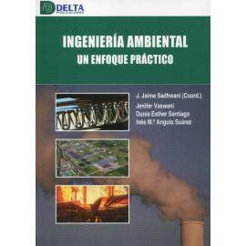 Ingeniería ambiental un enfoque práctico