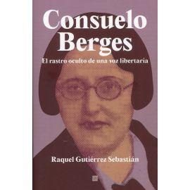 Consuelo Berges. El rastro oculto de una voz libertaria