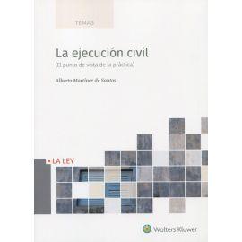 La ejecución civil. (El punto de vista de la práctica)