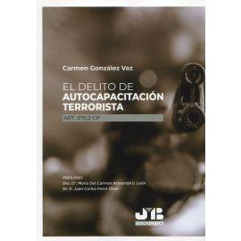 El delito de autocapacitación terrorista art. 575.2 CP