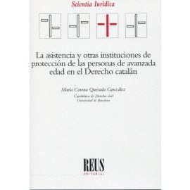 Asistencia y otras instituciones de protección de las personas de avanzada edad en el derecho catalán