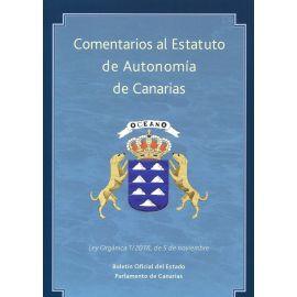 Comentarios al Estatuto de Autonomía de Canarias. Ley Orgánica 1/2018, de 5 de noviembre, de Reforma del Estatuto de Autonomía de Canarias