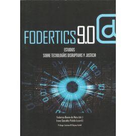 Fodertics 9.0 . Estudios sobre tecnologías disruptivas y justicia