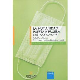 Humanidad puesta a prueba. Bioética y COVID-19