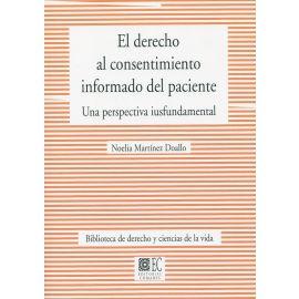 El derecho al consentimiento informado del paciente. Una perspectiva iusfundamental