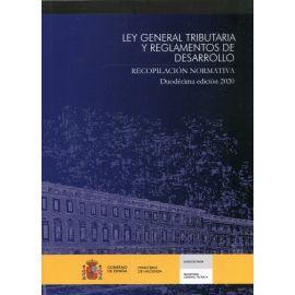Ley General Tributaria y Reglamentos de Desarrollo 2020 Recopilación normativa