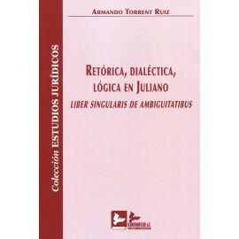 Retórica, dialéctica, lógica en juliano. Liber singularis de ambiguitatibus