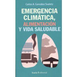 Emergencia climática, alimentación y vida saludable