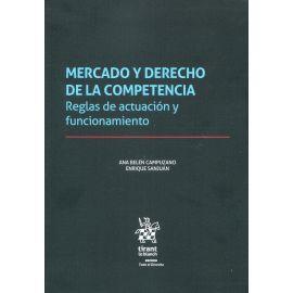 Mercado y Derecho de la competencia. Reglas de actuación y funcionamiento