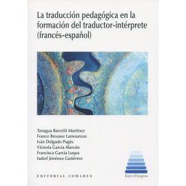 La traducción pedagógica en la formación del traductor-intérprete (francés-español)