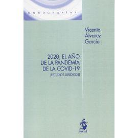 2020, el año de la pandemia de la Covid-19. (Estudios jurídicos)