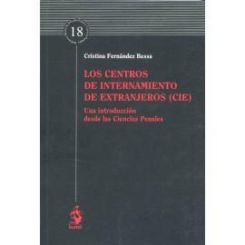 Los centros de internamiento de extranjeros (CIE). Una introducción desde las ciencias penales