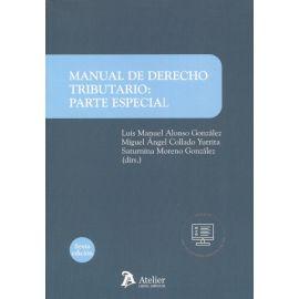Manual de derecho tributario: parte especial 2021