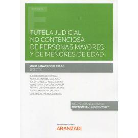 Tutela Judicial no contenciosa de personas mayores y de menores de edad