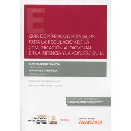 Guía de mínimos necesarios para la regulación de la comunicación audiovisual en la infancia y la adolescencia