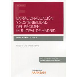 La racionalización y sostenibilidad del régimen municipal de Madrid