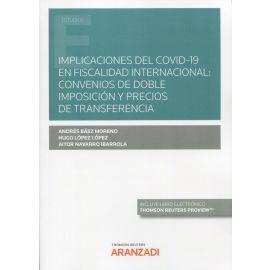 Implicaciones del Covid-19 en fiscalidad internacional: convenios de doble imposición y precios de transferencia