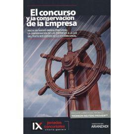 Concurso y la conservación de la empresa. Hacia un nuevo orden concursal. La conservación de las empresas a la luz del Texto Refundido de la Ley Concursal