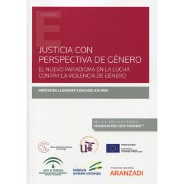 Justicia con perspectiva de género. Nuevo paradigma en la lucha contra la violencia de género