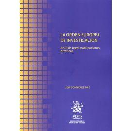 Orden europea de investigación. Análisis legal y aplicaciones prácticas.
