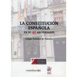 Constitución Española. En su 40 aniversario.