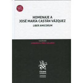 Homenaje José María Castán Vázquez. Liber Amicorum.