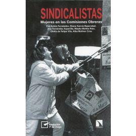 Sindicalistas. Mujeres en las Comisiones Obreras