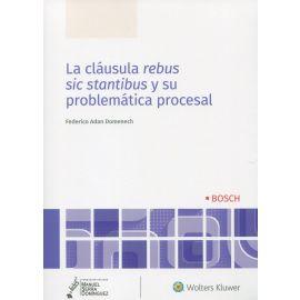 La cláusula rebus sic stantibus y su problemática procesal