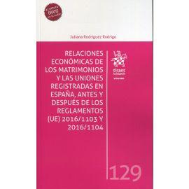 Relaciones económicas de los matrimonios y las uniones registradas en España, antes y después de los Reglamentos (UE) 2016/1103