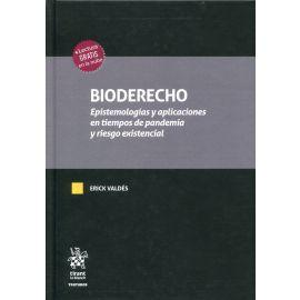 Bioderecho. Epistemologías y aplicaciones en tiempos de pandemia y riesgo existencial