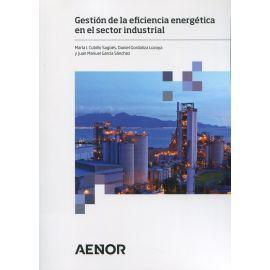 Gestión de la eficiencia energética en el sector industrial