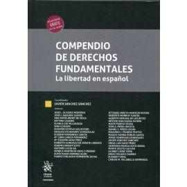 Compendio de derechos fundamentales. La libertad del español