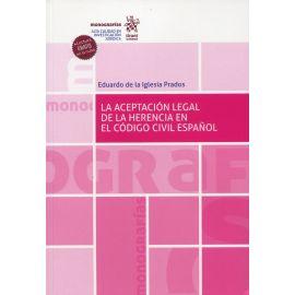 La aceptación legal de la herencia en el código civil español