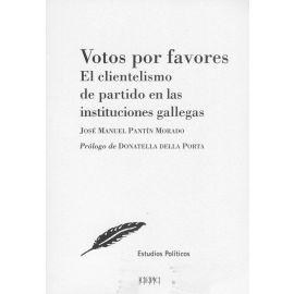 Votos por favores. El clientelismo de partido en las instituciones gallegas